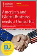 American and Global Business needs a United EU